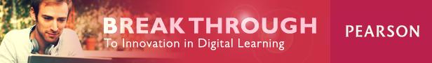 Break Through to Innovation in Digital Learning
