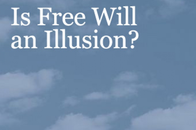 Does Free Will Exist Or Is It Illusion >> Is Free Will An Illusion The Chronicle Of Higher Education